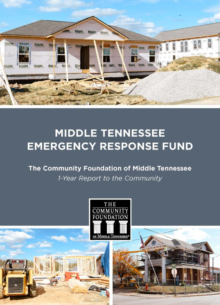 MIDDLE TENNESSEE EMERGENCY RESPONSE FUND The Community Foundation of Middle Tennessee 1-Year Report to the Commu